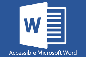 Accessible Microsoft Word